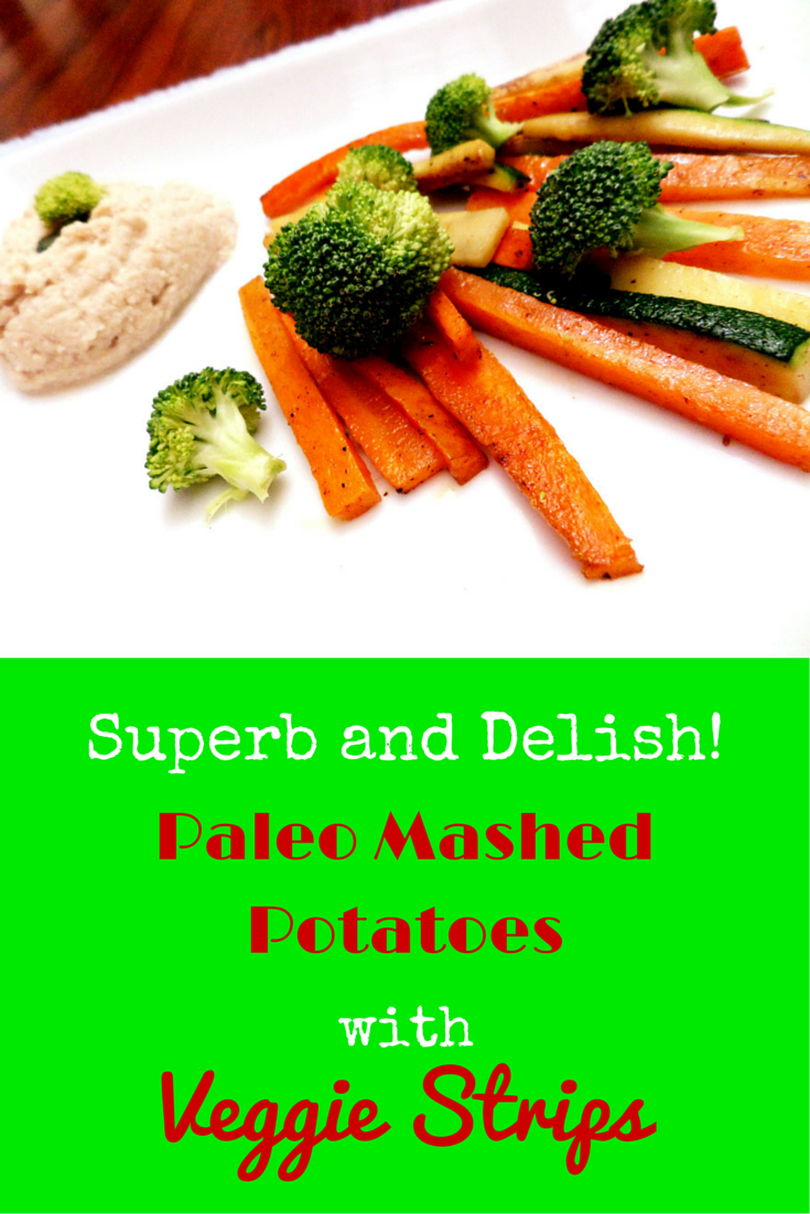 Paleo Mashed Potatoes with Veggie Strips - this recipe is very healthy for you because potatoes are very good source of nutrition! #PaleoSnack #PaleoRecipe #PaleoFood #Paleo #ProudtobePaleo
