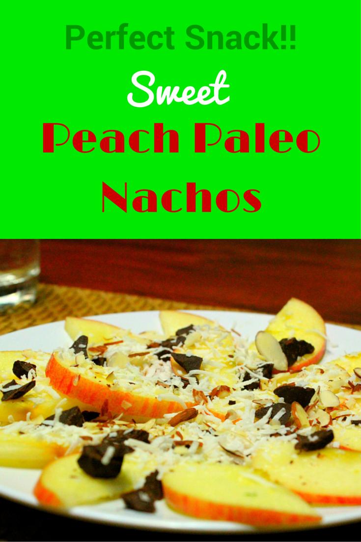 Sweet Peach Paleo Nachos - a perfect combination of a sweet-salty taste snack! #PaleoFood #PaleoSnack #PaleoRecipe #PaleoLiving