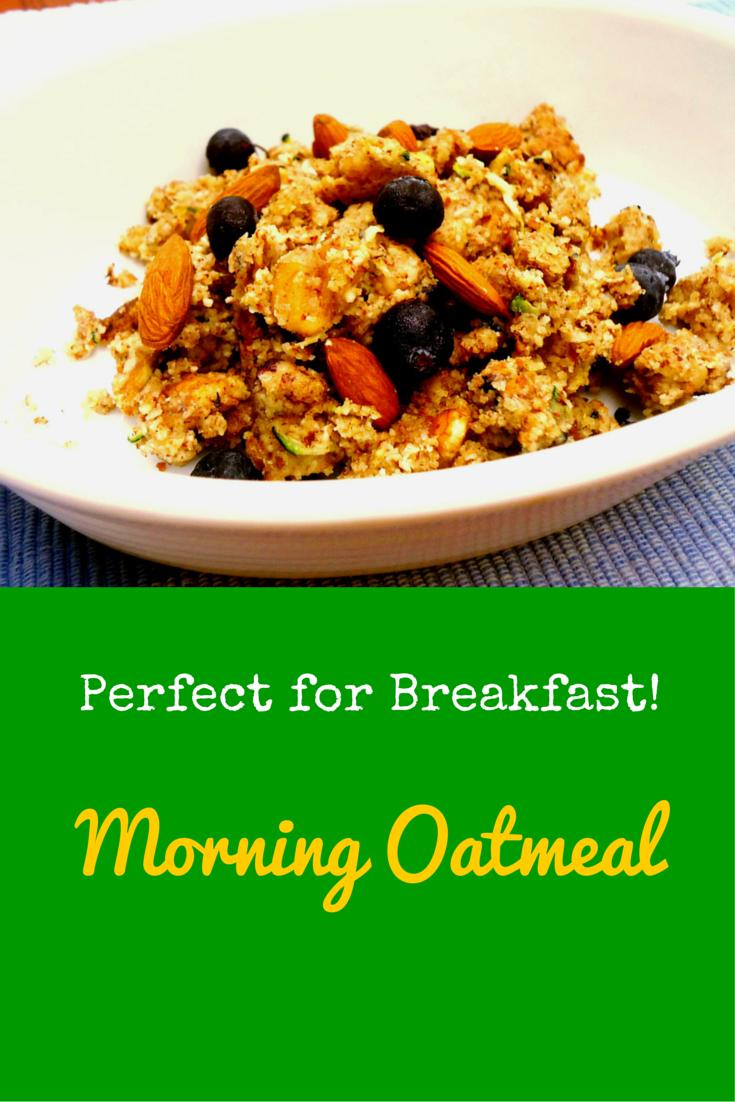 Morning Oatmeal - perfect breakfast to start your day right! #PaleoRecipe #PaleoBreakfast #PaleoFood #Paleo #ProudtobePaleo