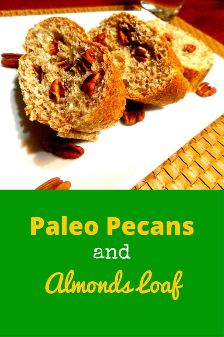 Paleo Pecans & Almonds Loaf  - delicious and perfect for snack! #PaleoFood #PaleoRecipe #PaleoSnack #Paleo #ProudtobePaleo