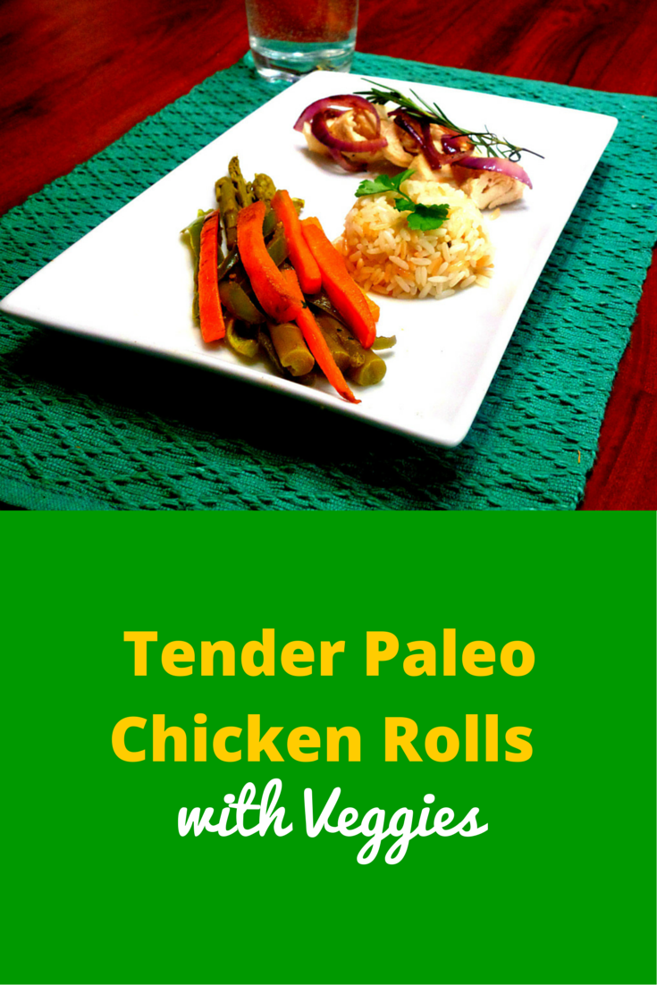 Tender Paleo Chicken Rolls with Veggies - combination of a meat and vegetables are perfect for dinner and perfectly healthy! #PaleoFood #PaleoRecipe #PaleoDinner #Paleo #ProudtobePaleo
