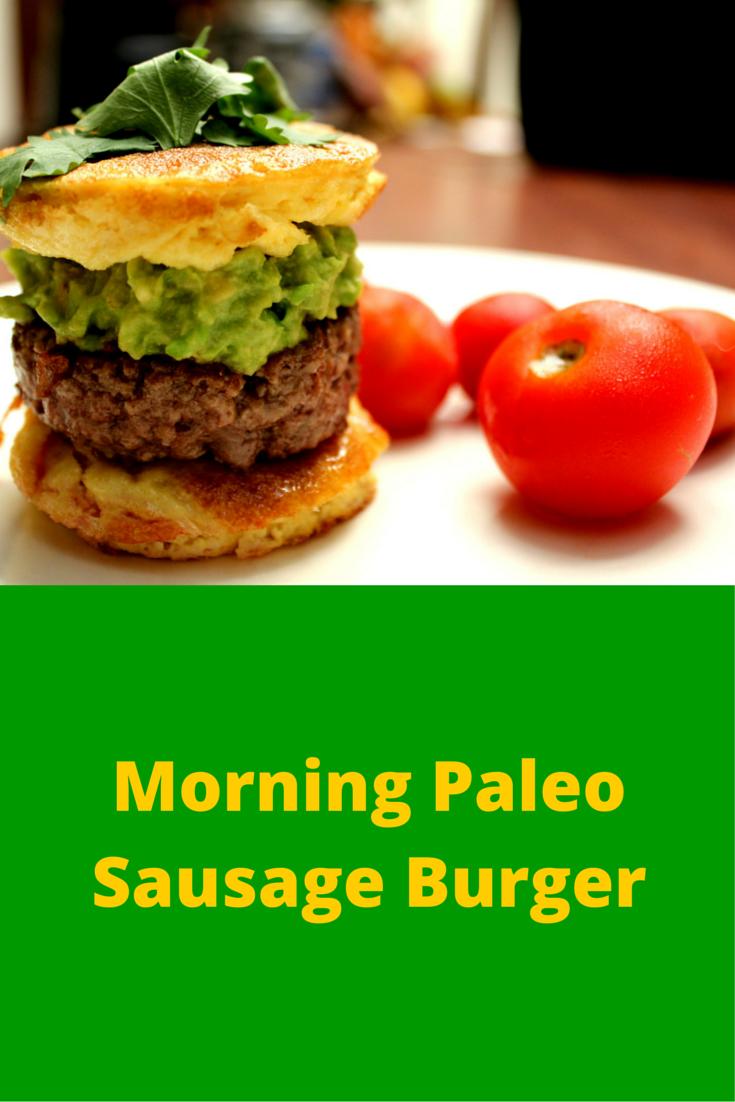 Morning Paleo Sausage Burger - so classic and healthy burger for breakfast! #PaleoFood #PaleoRecipe #PaleoBreakfast #Paleo #ProudtobePaleo