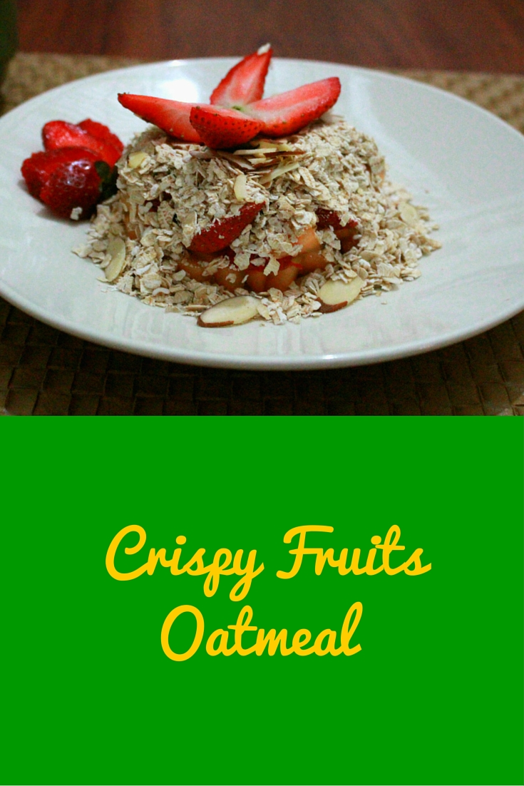 Crispy Fruits Oatmeal - easy, healthy and light recipe perfect for breakfast! #PaleoFood #PaleoBreakfast #PaleoRecipe #Paleo #ProudtobePaleo